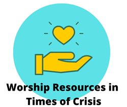 Graphic for Worship Resources in Crisis