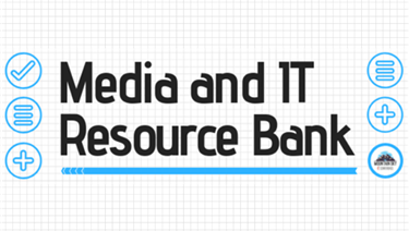 Media and IT Resource Bank