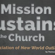 How mission sustains the church: An appreciation of New World Outlook
