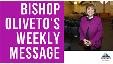 Bishop Karen Oliveto's weekly message to the Mountain Sky Conference