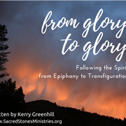 From Glory to Glory: a worship series in preparation for General Conference