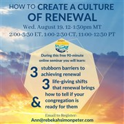 Free 90-min seminar introduction to 'How to Create a Culture of Renewal' coaching program