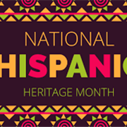 Sept. 15 - Oct. 15 is National Hispanic Heritage Month