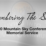 2020 Mountain Sky Online Memorial Service