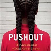 JUST LOVE: Criminalization of Black Girls in School on March 21