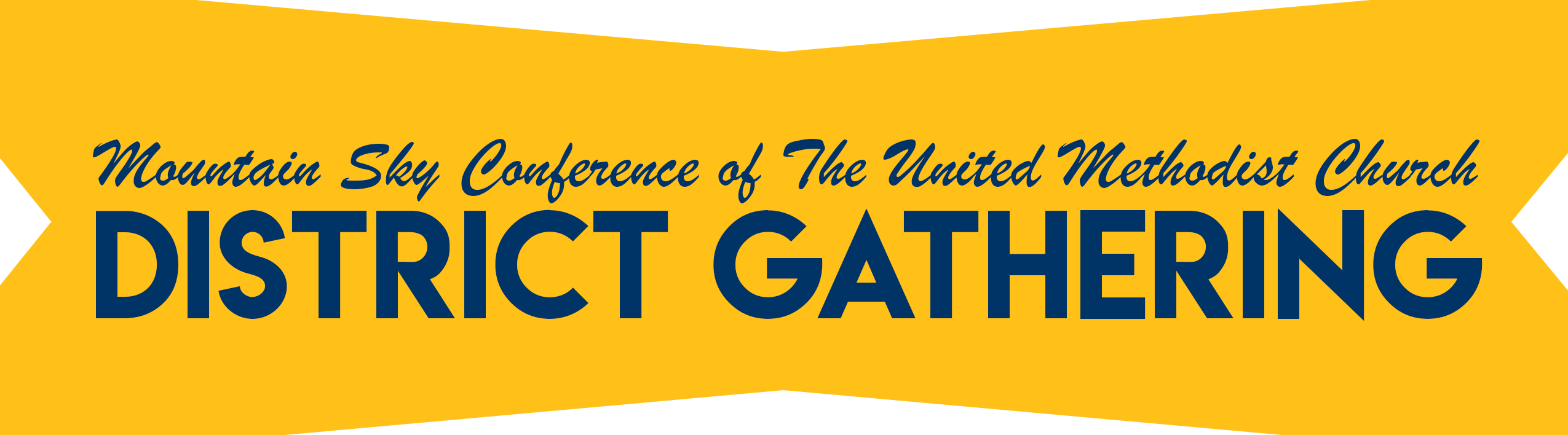 District Gathering banner